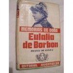 Eulalia de Borbón (parte 2º y final)
