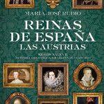 Hª de las Reinas de España (Las Austrias)