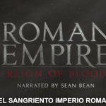 El sangriento Imperio Romano