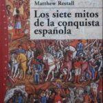 Siete mitos de la conquista española